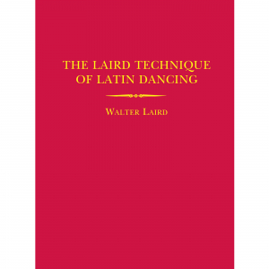 9070 The Laird Technique Of Latin Dancing
